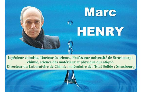 Conférence de Marc Henry «La mémoire de l'Eau»